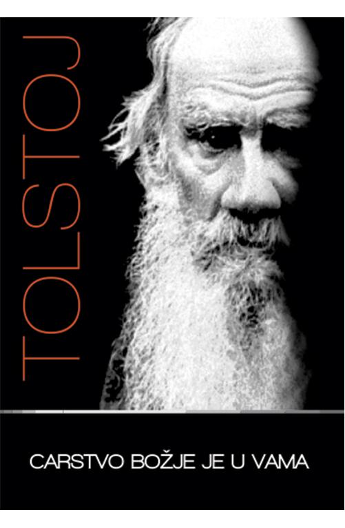 Lav Tolstoj - Carstvo božije je u vama